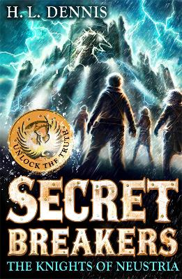Secret Breakers: The Knights of Neustria: Book 3