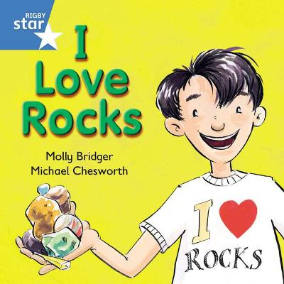 Rigby Star Independent Blue Reader 8: I Love Rocks