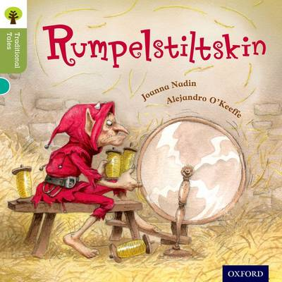 Oxford Reading Tree Traditional Tales: Level 7: Rumpelstiltskin