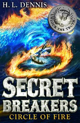 Secret Breakers: Circle of Fire: Book 6