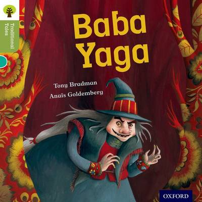 Oxford Reading Tree Traditional Tales: Level 7: Baba Yaga
