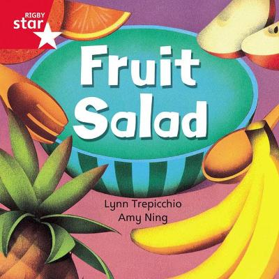 Rigby Star Independent Red Reader 1: Fruit Salad