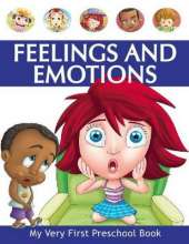 My Very First Preschool Book - Feelings and Emotions