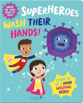 Superheroes Wash Their Hands!