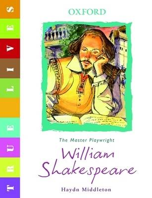 True Lives: Shakespeare