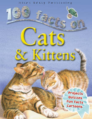 100 Facts - Cats & Kittens