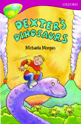 Oxford Reading Tree: Level 10: Treetops: More Stories A: Dexter's Dinosaurs