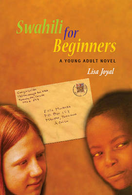 Swahili for Beginners: A Young Adult Novel