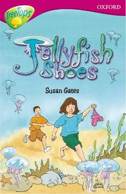 Oxford Reading Tree: Level 10: Treetops: More Stories A: Jellyfish Shoes