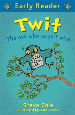 Early Reader: Twit