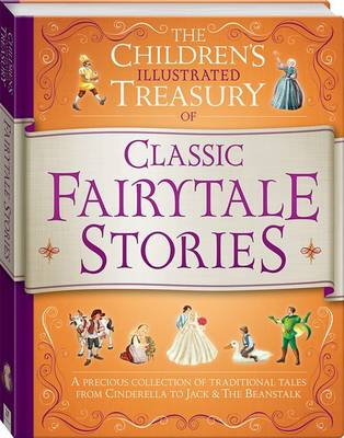 Illustrated Treasury of Classic Fairytale Stories
