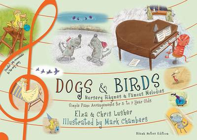 Dogs and Birds: Nursery Rhymes and Famous Melodies (Blank Notes Edition)