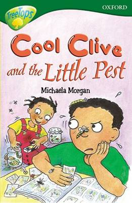 Oxford Reading Tree: Level 12: Treetops: More Stories A: Cool Clive and the Little Pest