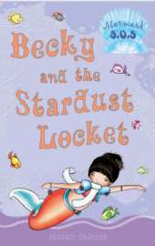 Becky and the Stardust Locket: Mermaid SOS