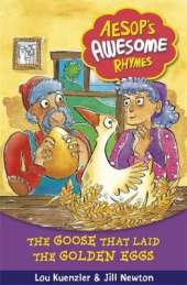 Aesop's Awesome Rhymes: The Goose that Laid the Golden Eggs: Book 6