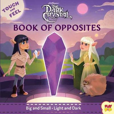 The Dark Crystal: Book of Opposites