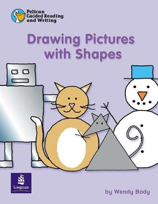 Pelican Guided Reading and Writing Drawing Pictures With Shapes