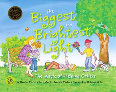 The Biggest & Brightest Light: The Magic of Helping Others