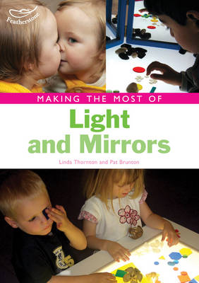 Making the Most of Light and Mirrors