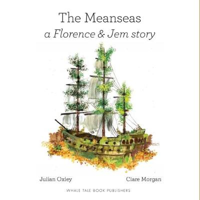The Meanseas: a Florence and Jem story
