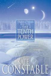 The Tenth Power: Book 3 of the Chanters of Tremaris