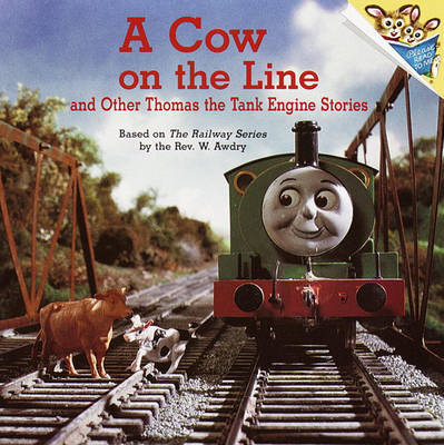 Cow on the Line and Other Thomas the Tank Engine Stor