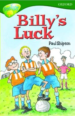 Oxford Reading Tree: Level 12:Treetops: More Stories A: Billy's Luck