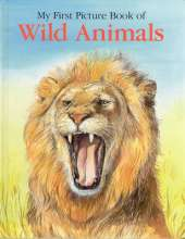 My First Picture Book of Wild Animals