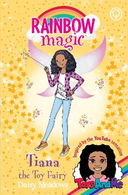 Rainbow Magic: Tiana the Toy Fairy: Toys AndMe Special Edition
