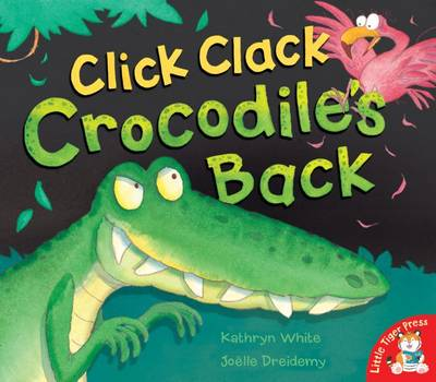 Click Clack Crocodile's Back