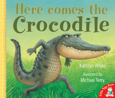 Here Comes the Crocodile