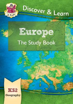 KS2 Discover & Learn: Geography - Europe Study Book
