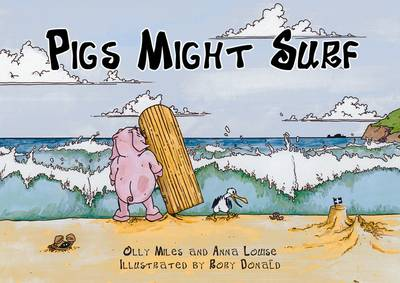 Pigs Might Surf