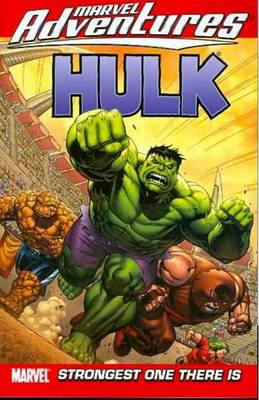 Marvel Adventures Hulk Vol.3: Strongest One There Is