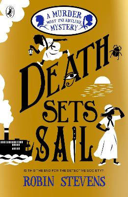 Death Sets Sail: A Murder Most Unladylike Mystery