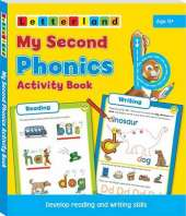 My Second Phonics Activity Book: Develop Reading and Writing Skills