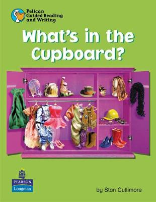 Pelican Guided Reading and Writing What's in the Cupboard/Pupil Resource Book Year 1 Pupils Book