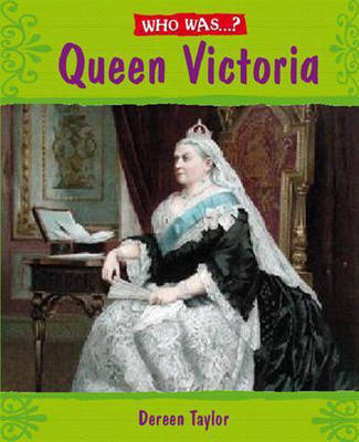 Who Was: Queen Victoria?