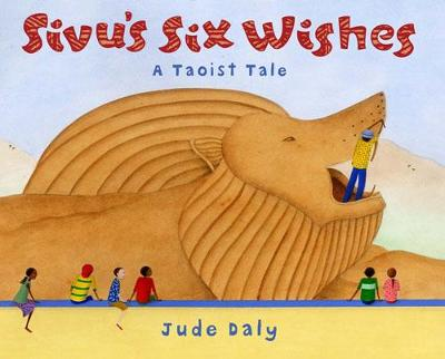 Sivu'S Six Wishes: A Taoist Tale