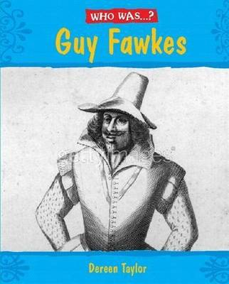 Who Was: Guy Fawkes?