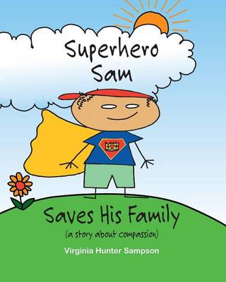 Superhero Sam Saves His Family