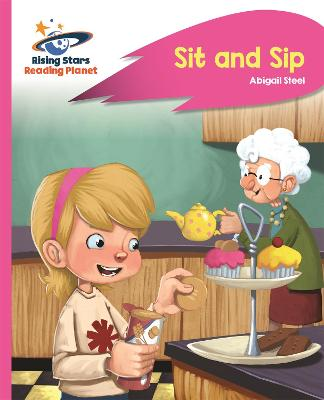 Reading Planet - Sit and Sip - Pink A: Rocket Phonics