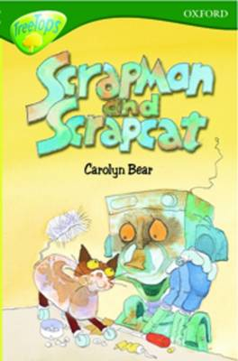 Oxford Reading Tree: Level 12: Treetops: More Stories B: Scrapman and Scrapcat