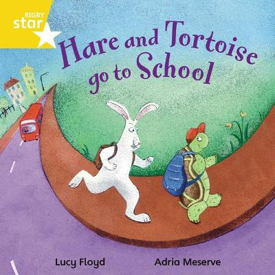Rigby Star Independent Yellow Reader 4 Hare and Tortoise go to School