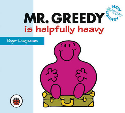 Mr Greedy is Helpfully Heavy
