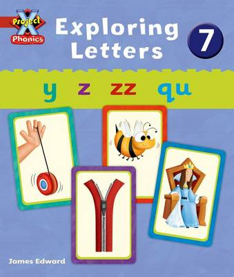 Project X Phonics: Red Exploring Letters 7