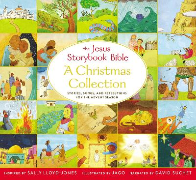 The Jesus Storybook Bible A Christmas Collection: Stories, songs, and reflections for the Advent season