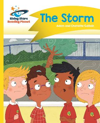 Reading Planet - The Storm - Yellow: Comet Street Kids