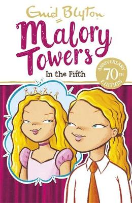 Malory Towers: In the Fifth: Book 5