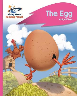 Reading Planet - The Egg - Pink B: Rocket Phonics